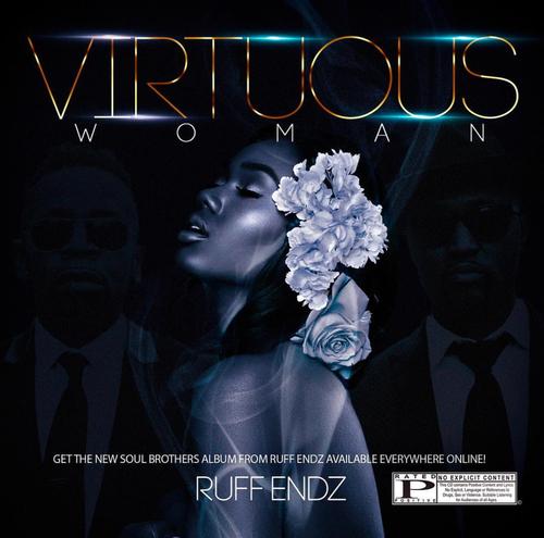 Ruff Endz Virtuous Woman