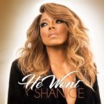 "Shanice Returns With New Single ""He Won't"""