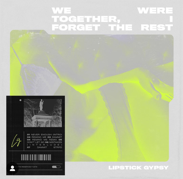 Lipstick Gypsy We We Together Forget the Rest EP Cover
