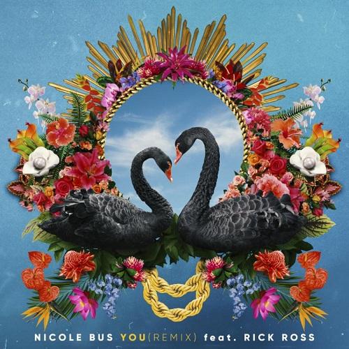 Nicole Bus You Remix Rick Ross