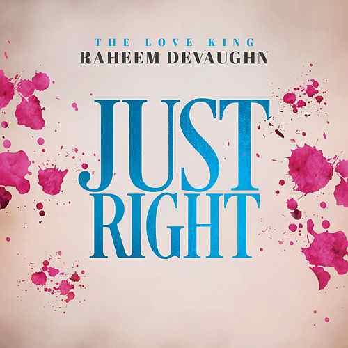 Raheem DeVaughn Just Right