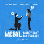 New Music: The Hamiltones - Money Can't Buy You Love (Remix) featuring Phonte & Ricco Barrino