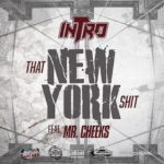 """R&B Group Intro Return With New Single """"That New York Sh*t"""" featuring Mr. Cheeks"""