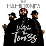 """The Hamiltones Release Debut EP """"Watch the Ton3s"""" (Stream)"""