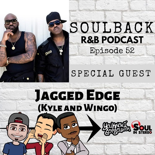 Jagged Edge Soulback podcast
