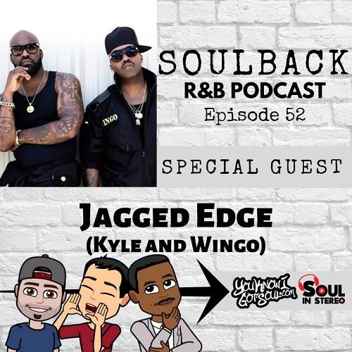 Jagged Edge Soulback podcast