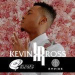 """Kevin Ross Signs Partnership With Empire Distribution, Sets Fall Release for New Album """"Audacity"""""""