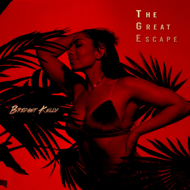 Bridget Kelly The Great Escape EP Cover