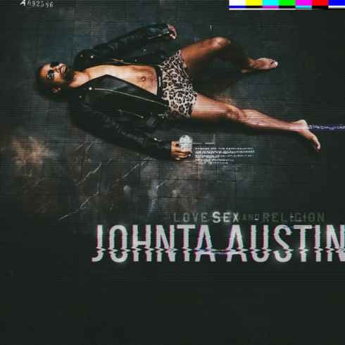 johnta austin love sex religion