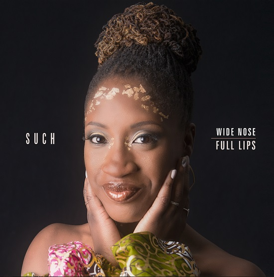 Such Wide Nose Full Lips Album Cover
