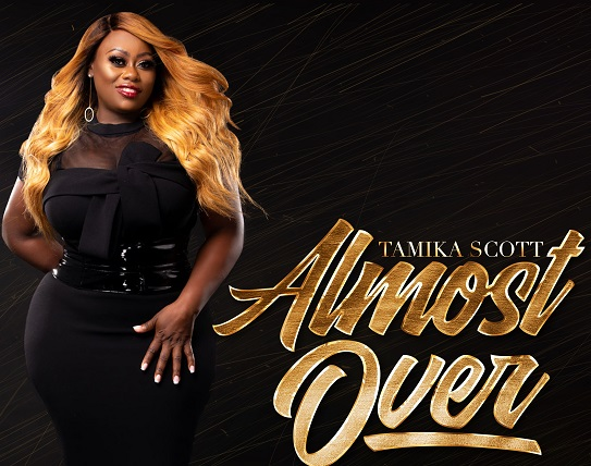 New Music: Tamika Scott (Of Xscape) – Almost Over