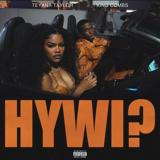 Teyana Taylor HYWI King Combs