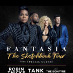 Fantasia Announces Headlining Tour With Tank, Robin Thicke & The Bonfyre