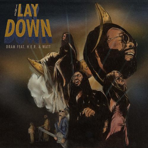 New Music: DRAM – The Lay Down (Featuring H.E.R. & WATT)