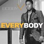 New Music: Bobby V. - Everybody