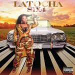 "Xscape's LaTocha Scott Drops New Single ""Six4"""
