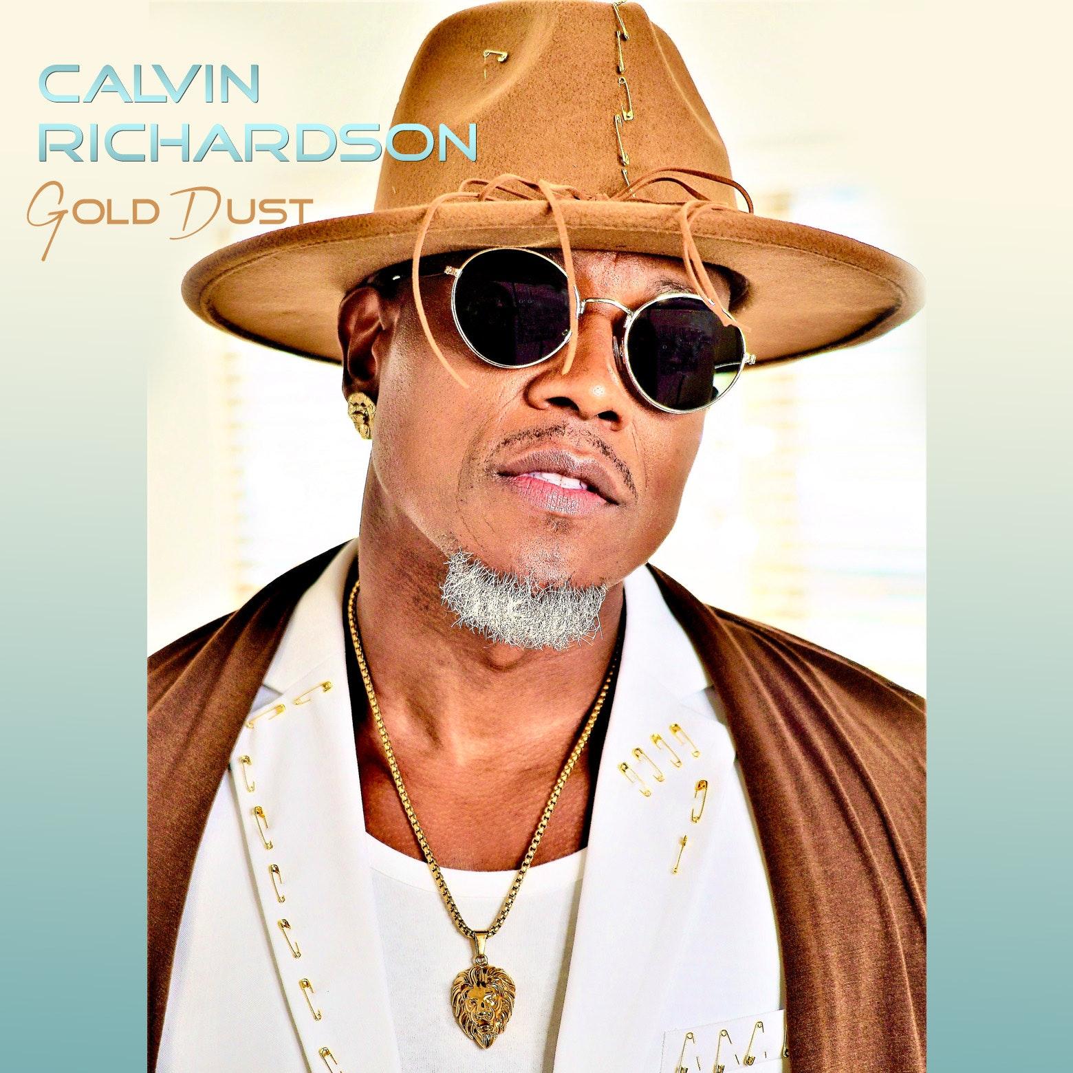 """Calvin Richardson Releases New Album """"Gold Dust"""" (Stream)"""