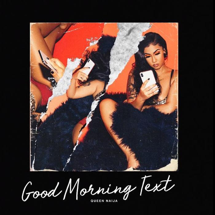 Queen-Naija-–-Good-Morning-Text