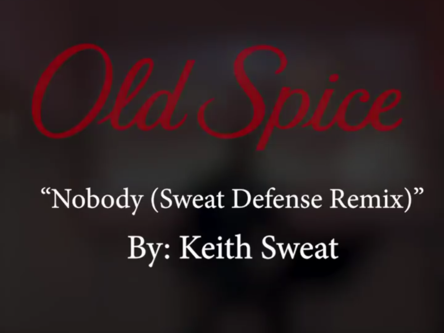 """Keith Sweat Creates Hilarious """"Sweat Defense"""" Remix to his hit """"Nobody"""" for Old Spice"""