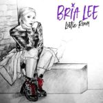 """Bria Lee Releases Debut EP """"Little Room"""""""