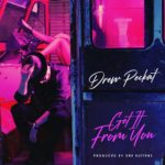 New Music: Drew Peckat - Get It from You