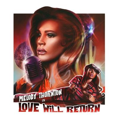 melody-thornton-love-will-return