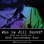 """Jill Scott Announces Tour to Celebrate 20th Anniversary of Debut Album """"Who Is Jill Scott Words and Sounds Vol. 1"""""""
