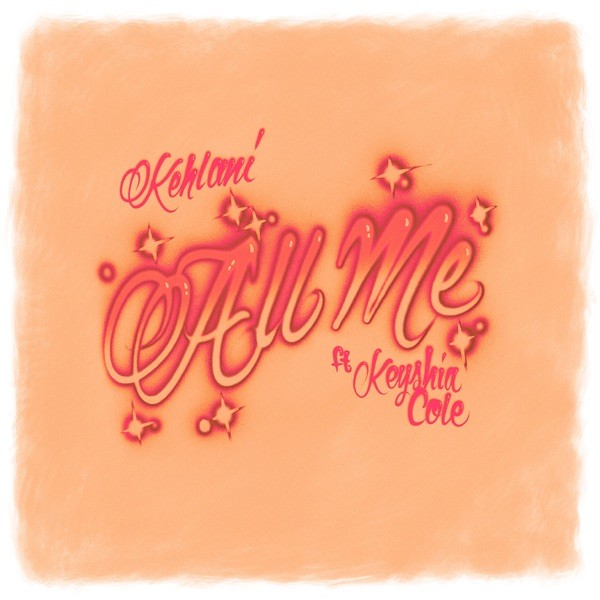 Kehlani Keyshia Cole All Me