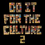 "Legendary Producer Salaam Remi Releases ""Do It for the Culture 2"" Compilation (Stream)"