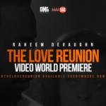 New Video: Raheem DeVaughn - The Love Reunion