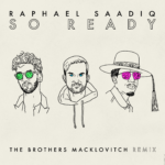 "Raphael Saadiq Releases ""So Ready"" The Brothers Macklovitch Remix"