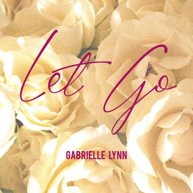 Gabrielle Lynn Let Go