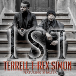 New Music: Terrell T-Rex Simon - 1st (featuring Shaliek Rivers)