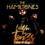 The Hamiltones Watch the Ton3s B Side EP