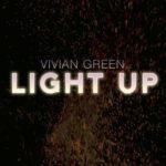 New Music: Vivian Green - Light Up (Grown Folks Mix)