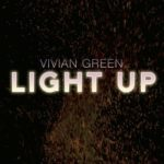 New Music: Vivian Green - Light Up (Grown Folks Mix)
