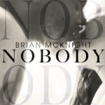 "Brian McKnight Scores 18th Billboard R&B Top 10 Hit With Latest Single ""Nobody"""