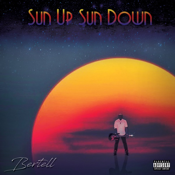 bertell sun up sun down