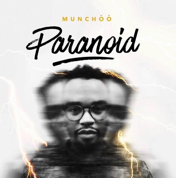 munchoo paranoid