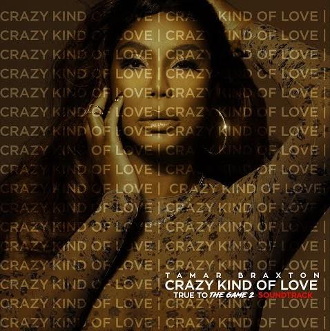 tamar braxton crazy kind of love