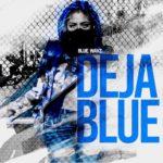 New Music: Deja Blue - Blue Wavz (EP)