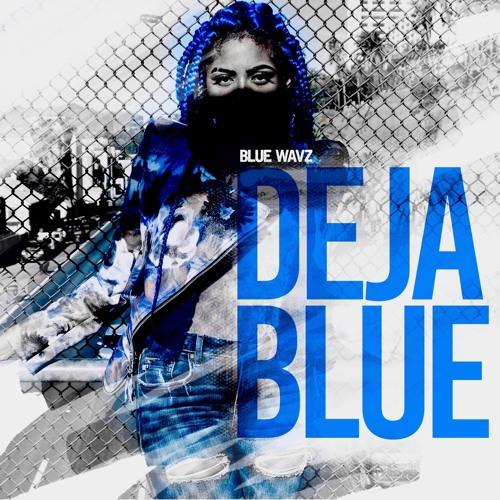 Deja Blue Blue Wavz EP