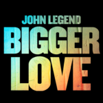 """John Legend Releases Title Track From Upcoming Album """"Bigger Love"""""""