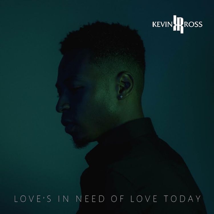 Kevin Ross Loves in Need of Love Today