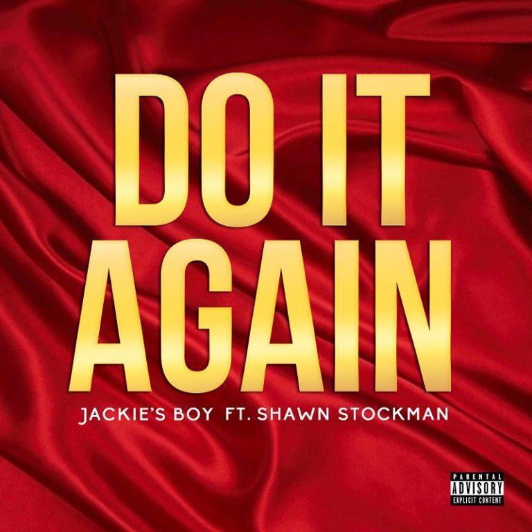 Jackies Boy Do It Again Shawn Stockman