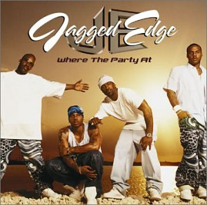 Jagged Edge Where the Party At