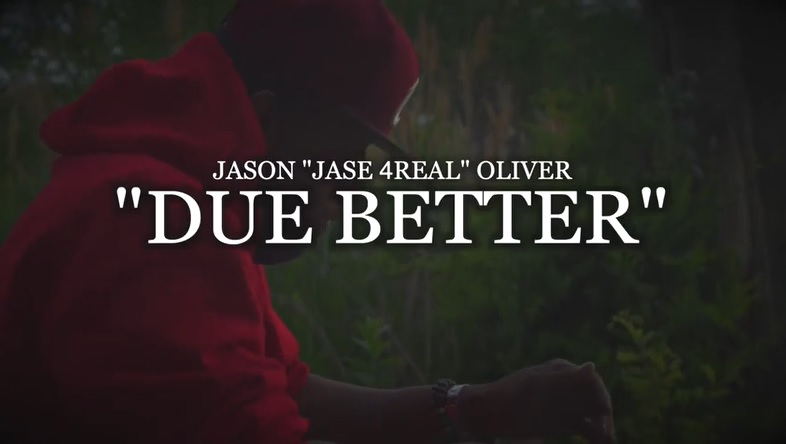 New Music: Jase4Real (of Soul For Real) – Due Better