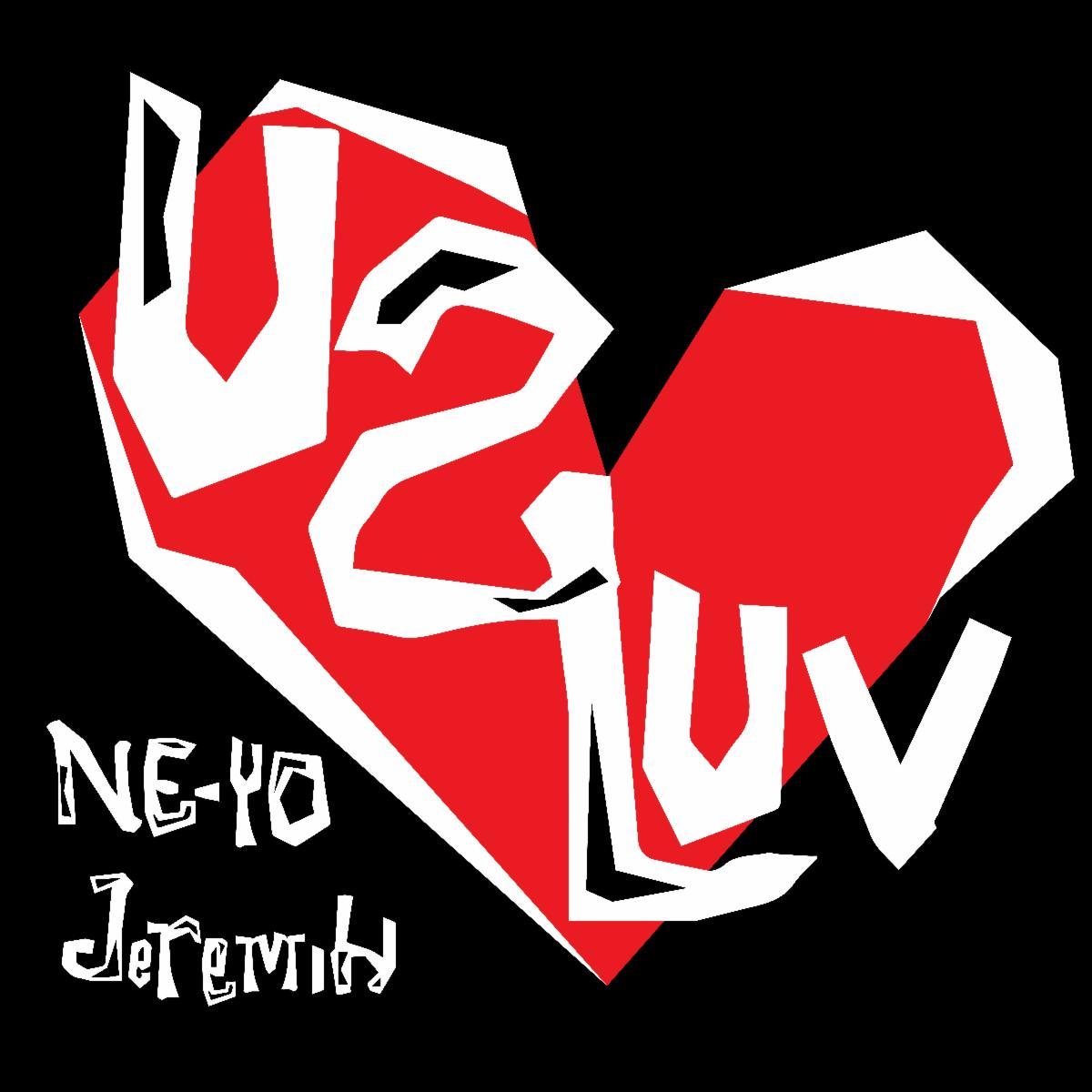 New Video: Ne-Yo – U 2 Luv (Featuring Jeremih)