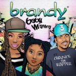 """Brandy Returns With New Single """"Baby Mama"""" Featuring Chance The Rapper"""