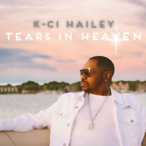 KCi Hailey Tears in Heaven